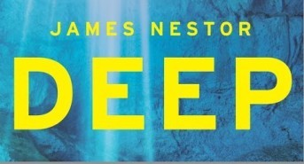 BOOK REVIEW: 'Deep' by James Nestor