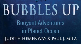"""Diving Authors Paul Mila and Judith Hemenway collaborate on """"BUBBLES UP"""""""